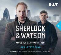 Sherlock & Watson - Neues aus der Baker Street: Der letzte Tanz (Fall 5)