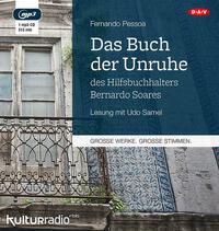 Das Buch der Unruhe des Hilfsbuchhalters Bernardo Soares (1 mp3-CD)