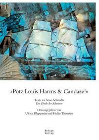 »Potz Louis Harms & Candaze«
