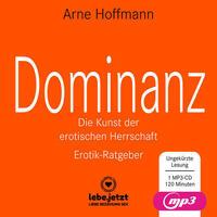 Dominanz – Die Kunst der erotischen Herrschaft | Erotischer Hörbuch Ratgeber MP3CD