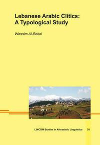 Lebanese Arabic Clitics: A Typological Study