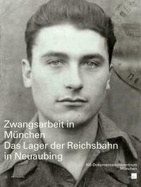 Zwangsarbeit in München