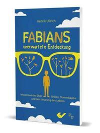 Fabians unerwartete Entdeckung