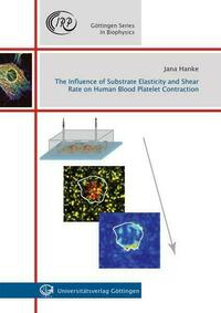 The Influence of Substrate Elasticity and...