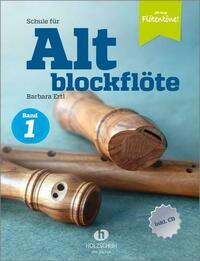 Schule für Altblockflöte 1 (mit CD-Extra)