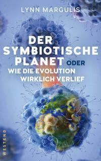 Der symbiotische Planet oder Wie die...