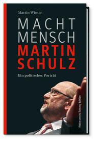Macht Mensch Martin Schulz