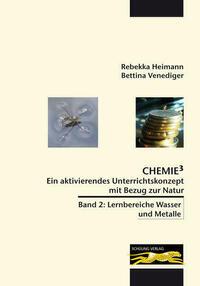 Chemie³ - Ein aktivierendes Unterrichtskonzept mit Bezug zur Natur