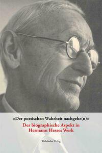 'Der poetischen Wahrheit nachgehe(n)'
