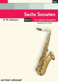 Sechs Sonaten - Band 2 - für zwei gleiche Saxophone von Georg Philipp Telemann. Spielbuch. Musiknoten.