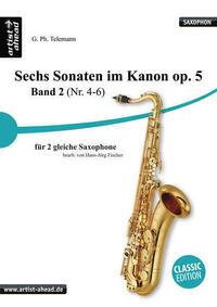 Sechs Sonaten im Kanon - Band 2 - für zwei gleiche Saxophone von Georg Philipp Telemann. Spielbuch. Musiknoten.