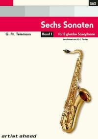 Sechs Sonaten - Band 1 - für zwei gleiche Saxophone von Georg Philipp Telemann. Spielbuch. Musiknoten.