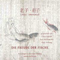 Laozi & Zhuangzi: Die Freude der Fische