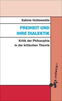 Freiheit und ihre Dialektik