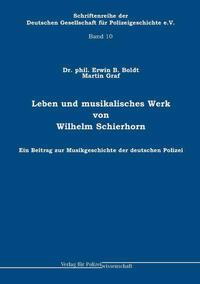 Leben und musikalisches Werk von Wilhelm Schierhorn