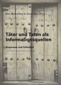 Täter und Taten als Informationsquellen