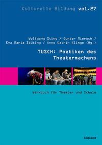 TUSCH: Poetiken des Theatermachens