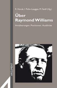 Über Raymond Williams