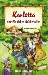 Karlotta und die sieben Räuberväter