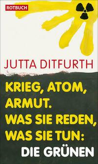 Krieg, Atom, Armut