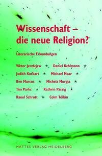 Wissenschaft - die neue Religion?