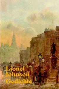 Lionel Johnson Gedichte Zweisprachig