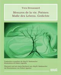 Mesures de la vie. Poèmes - Maße des Lebens. Gedichte