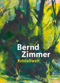 Bernd Zimmer. Kristallwelt