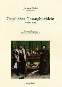 Geistliches Gesangbüchlein (Worms 1525)