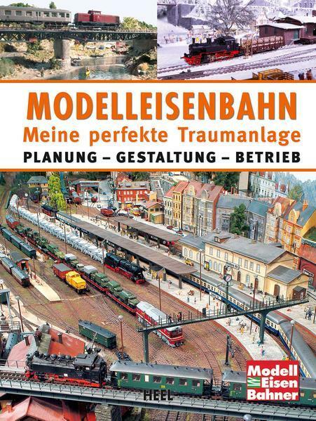 Modelleisenbahn die große Schule Planen-Bauen-Gestalten-Fahren Ratgeber//Handbuch