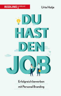 Du hast den Job!