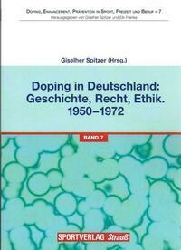 Doping in Deutschland: Geschichte, Recht, Ethik. 1950-1972