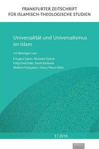 Universalität und Universalismus im Islam