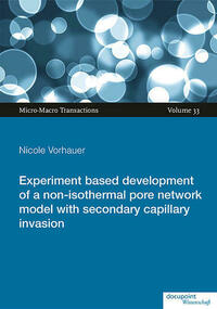 Experiment based development of a non-isothermal pore network model with secondary capillary invasion