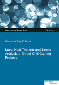 Local Heat Transfer and Stress Analysis of Direct Chill Casting Process