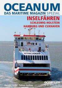 OCEANUM, das maritime Magazin SPEZIAL Inselfähren