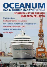 OCEANUM, das maritime Magazin SPEZIAL Schifffahrt in Bremen und Bremerhaven
