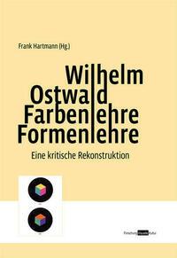 Wilhelm Ostwald. Farbenlehre Formenlehre