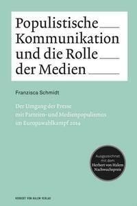 Populistische Kommunikation und die Rolle der...