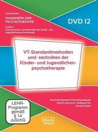 VT-Standardmethoden und -techniken der Kinder- und Jugendlichenpsychotherapie (DVD 12)