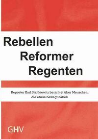 Rebellen Reformer Regenten