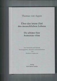 Thomas von Aquin: Über das letzte Ziel des...