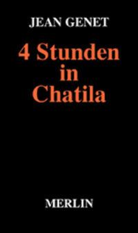 4 Stunden in Chatila