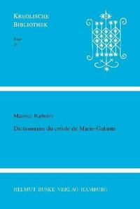 Dictionnnaire du créole de Marie-Galante