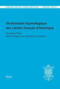 Dictionnaire étymologique des créoles français d'Amérique