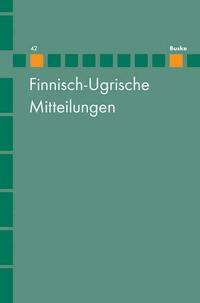 Finnisch-Ugrische Mitteilungen Band 42