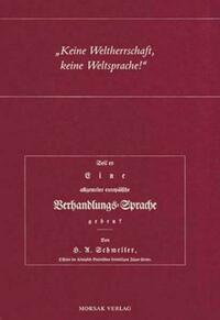 Keine Weltherrschaft, keine Weltsprache! - Schmellers Schrift: Soll es eine allgemeine europäische Verhandlungssprache geben? von 1815