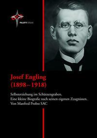 Josef Engling (1898 – 1918)