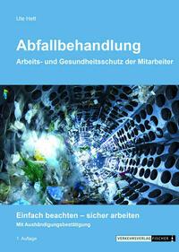 Abfallbehandlung - Arbeits- und Gesundheitsschutz der Mitarbeiter
