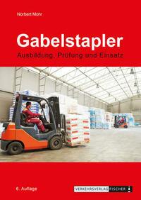 Gabelstapler - Ausbildung, Prüfung und...